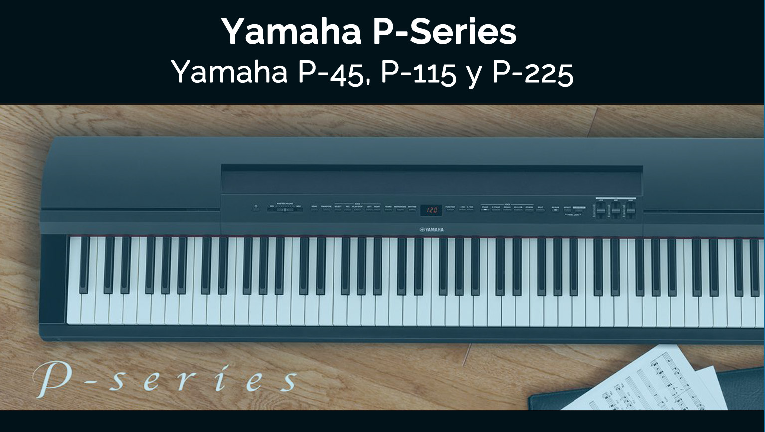 Piano Digital Yamaha Serie P